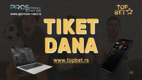 TOP BET – TIKET ZA VIKEND: Sa nama su šanse za dobitak veće!